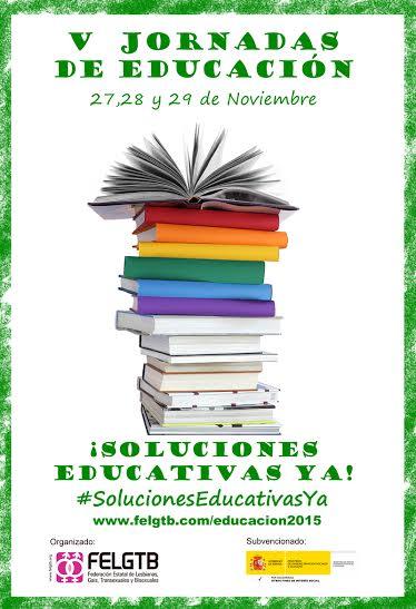 """Abierta la inscripción para las V Jornadas de Educación de la FELGTB con el lema """"Soluciones educativas¡ya!"""""""