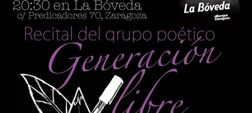 Recomendamos, si no tienes plan para este miércoles, un recital del grupo poético GeneraciónLibre