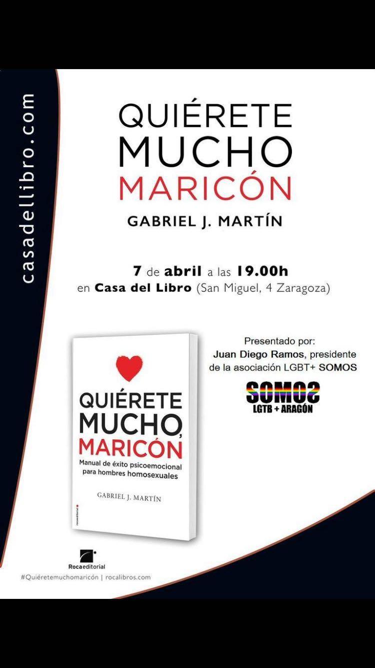 """Presentación del libro """"Quiérete mucho maricón"""" de Gabriel J.Martín"""