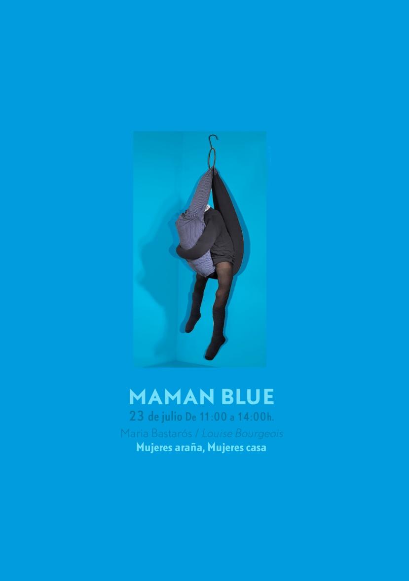 """""""MAMAN BLUE"""" Recomendación paramañana"""